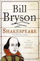 Shakespeare: The World as Stage by Bill