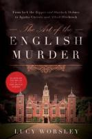 The Art of the English Murder by Lucy Worsley